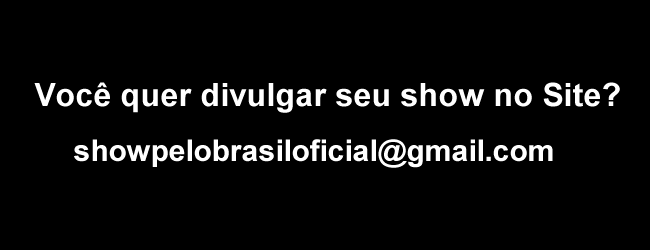 showpelobrasiloficial@gmail.com