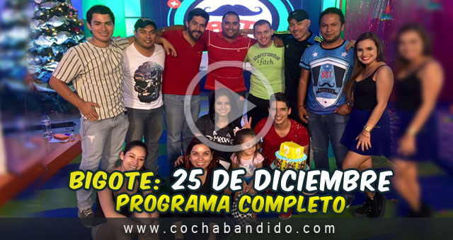 25diciembre-Bigote Bolivia-cochabandido-blog-video-cumple-marquina.jpg