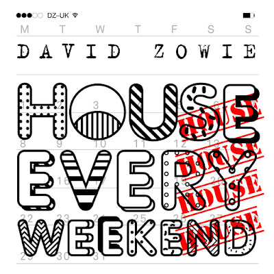 David Zowie - House Every Weekend (Radio Edit) - Single Cover