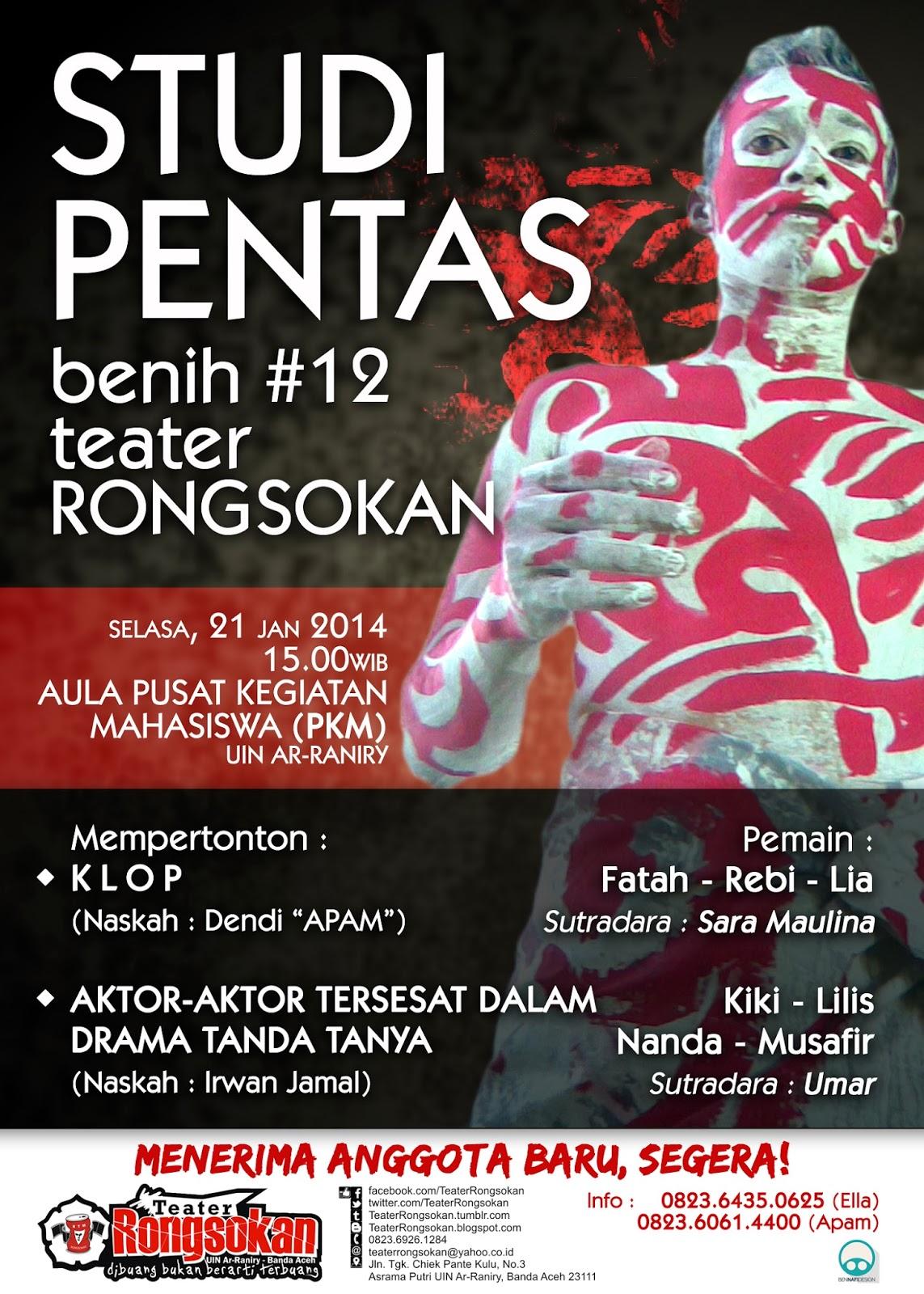 """STUDI PENTAS BENIH #12 Teater """"RONGSOKAN"""""""