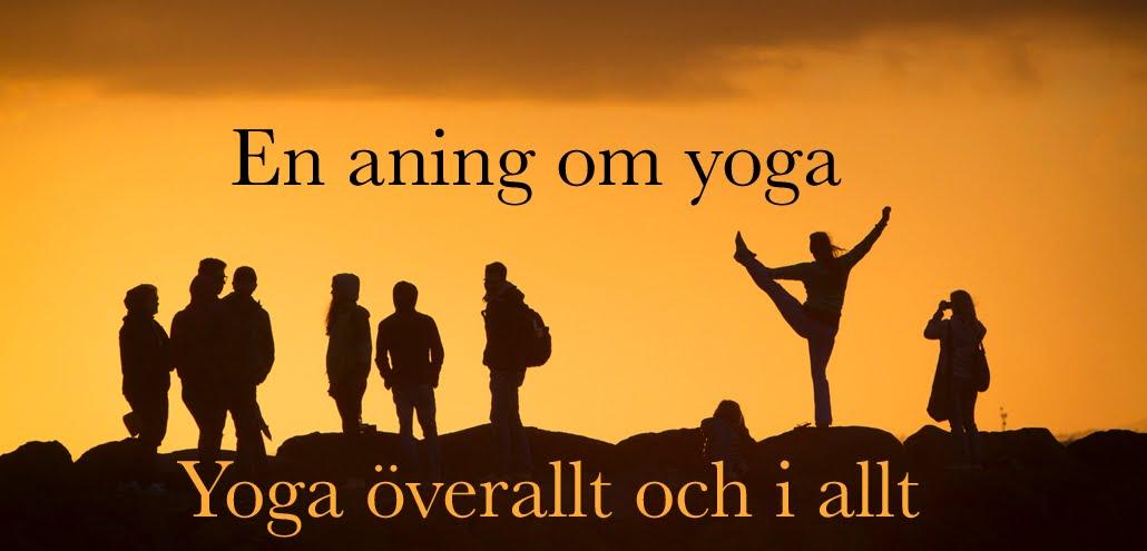 En aning om yoga