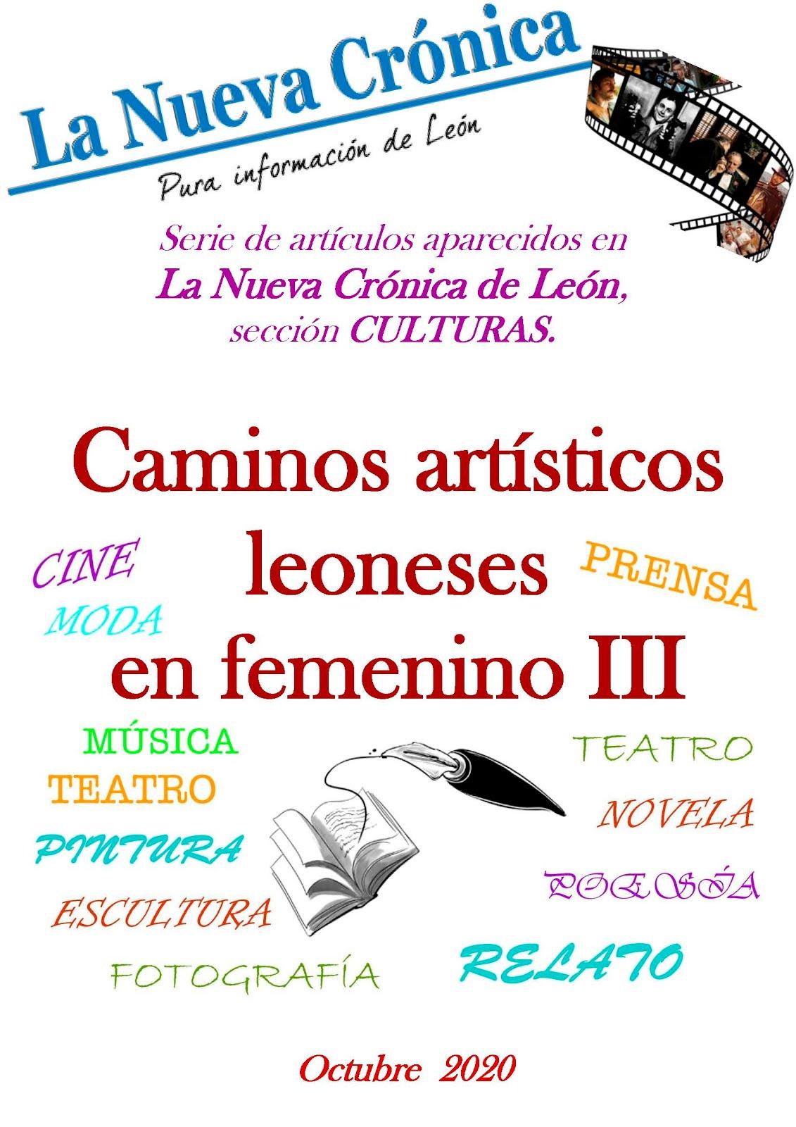 Serie. CAMINOS DEL ARTE LEONÉS EN FEMENINO. 3ª etapa