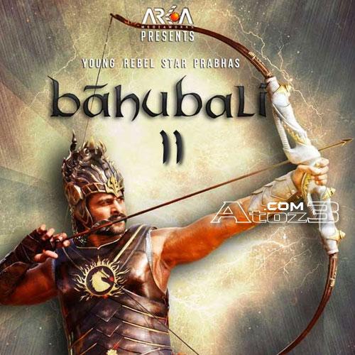Baahubali 2 Mp3 ,Baahubali 2 Songs,Baahubali 2 audio songs