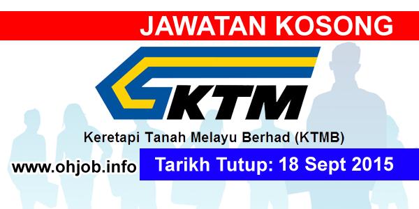 Jawatan Kerja Kosong Keretapi Tanah Melayu Berhad (KTMB) logo www.ohjob.info september 2015