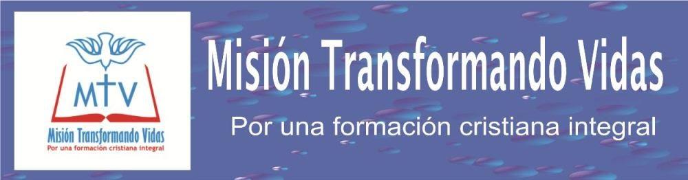 Misión Transformando Vidas
