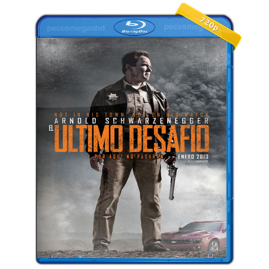 The Last Stand | El Ultimo Desafio | 2013 | BRRip 720p | Audio Ingles 5.1 | Subtitulado al Español | 750 MB