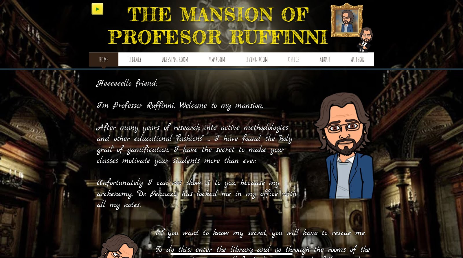 THE MANSION OF PROFESOR RUFFINNI