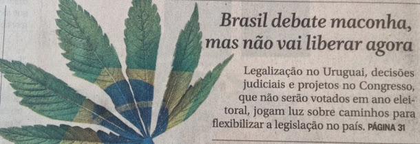 Maconha: Brasil discute mudanças, mas não vai votar agora.