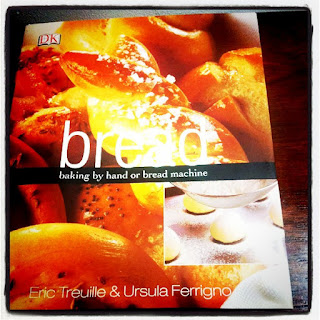 """A fantastic bread making book- well, it's called """"Bread"""""""