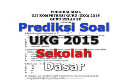 Update Prediksi Soal UKG Sekolah Dasar ( SD ) Terbaru 2015