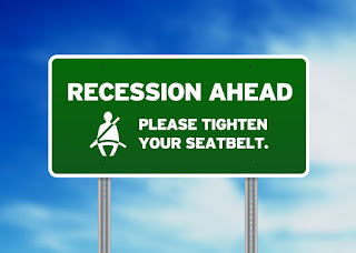 Recession ahead, tighten your seatbelt