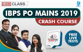 IBPS PO MAINS 2019 CRASH COURSE