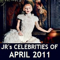 JR's Celebrities of April 2011