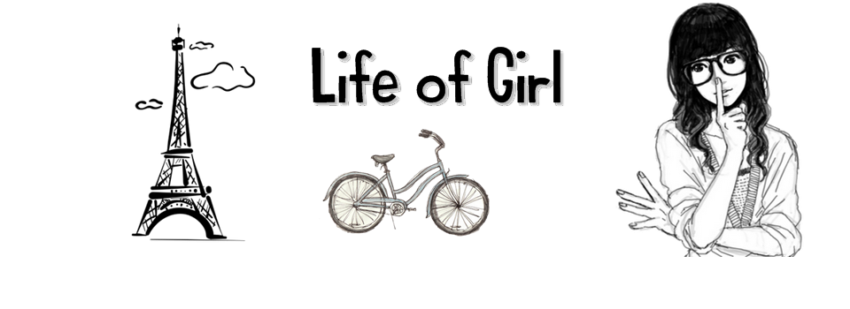 Life of Girl // Oficial