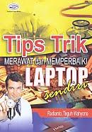 AJIBAYUSTORE  Judul Buku : Tips Trik Merawat dan Memperbaiki Laptop Sendiri Pengarang : Rudianto, Teguh Wahyono   Penerbit : Gava Media