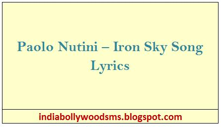 Paolo Nutini – Iron Sky Song Lyrics - India Bollywood Sms