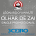 Leonardo Wawuti l - Olhar de Zai (Download Track 2014)
