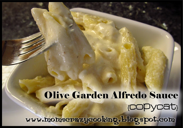 Moms crazy cooking top 10 recipes 2012 - Olive garden chicken alfredo sauce recipe ...