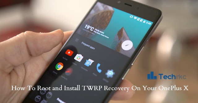[Easy Steps] How to Root and Install TWRP On OnePlus X (Onyx)