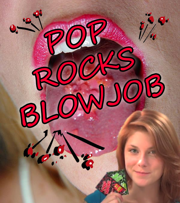 blowjob with poprocks Jan 2011  I tried pop rocks from the sex shop while giving my dh (dear  the pop rocks  really didn't do much to enhance the blowjob per saybut it WAS.