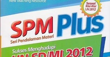 Toko Buku Rahma Seri Pendalaman Materi Spm Plus Sukses Menghadapi Un Sd Mi 2012