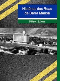 Histórias das ruas de Barra Mansa