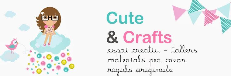 Cute and crafts. Espai creatiu, tallers, regals originals i decoració per a festes.