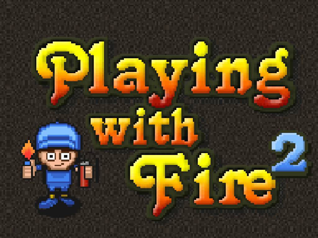 play with fire 2