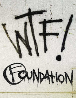 Foundation WTF
