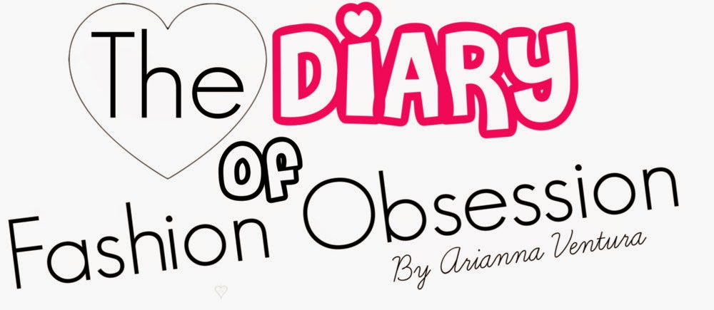 ♥  THE DIARY OF FASHION OBSESSION  ♥