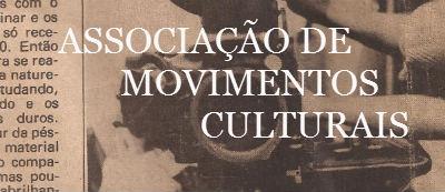 ASSOCIAÇÃO DE MOVIMENTOS CULTURAIS