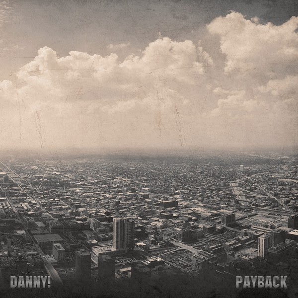Danny! - Payback Cover