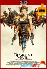 Resident Evil 6: Capítulo final (2017) DVDRip Latino
