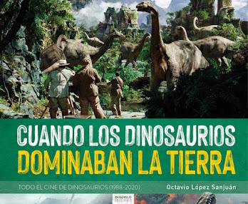 Cuando los dinosaurios <br>dominaban la tierra (1988-2020)