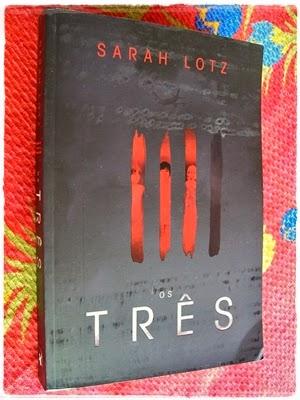 Os Três - Sarah Lotz