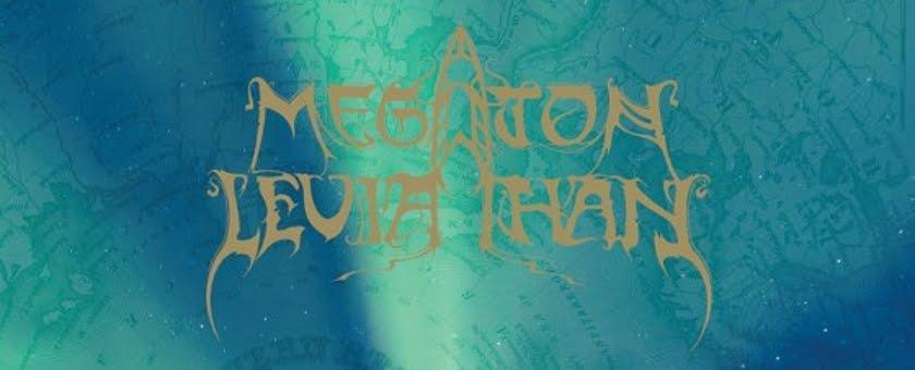 Megaton Leviathan.