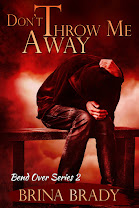 <i>DON&#39;T THROW ME AWAY</i><br>By Brina Brady