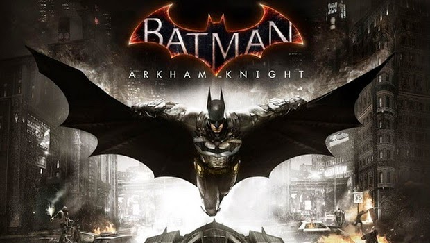 Game Batman Arkham Knight Diluncurkan 24 Februari 2015