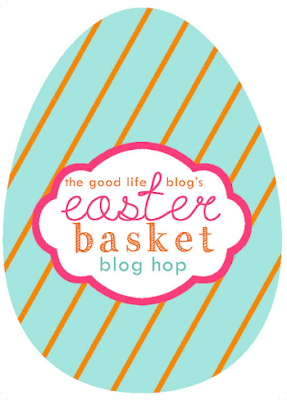 http://www.the-good-life-blog.com/2015/04/2015-easter-basket-blog-hop.html