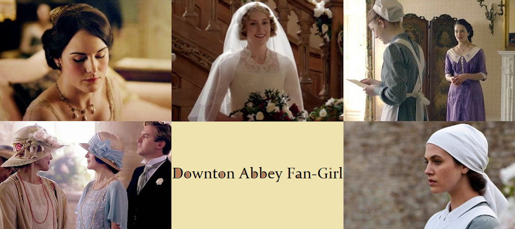 A Downton Abbey Fan-Girl