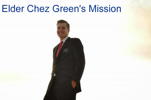 Elder Chez Green's Mission