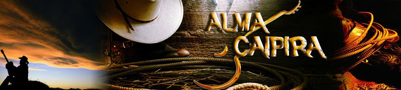 Blog Oficial || Programa Alma Caipira