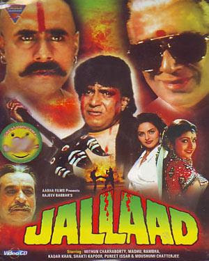 Jallaad (1995 - movie_langauge) - Mithun Chakraborty, Vikas Anand, Sulabha Arya, Moushumi Chatterjee, Prem Chopra, Avtar Gill, Puneet Issar, Shakti Kapoor, Kader Khan, Madhoo, Gavin Packard, Yunus Parvez, Rambha, Asha Sharma, Gurbachchan Singh