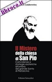 Il Mistero della chiesa di San Pio