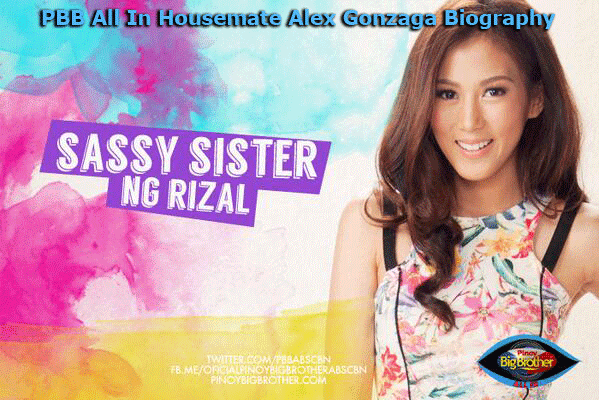 PBB All In Housemate Alex Gonzaga Biography