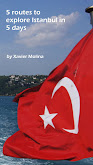 "New book ""5 routes to explore Istanbul in 5 days"". Only 3.23 USD ebook, 15 USD paper"