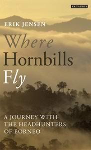 Where Hornbills Fly by Erik Jensen