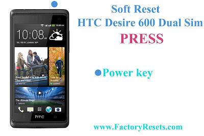 Soft Reset HTC Desire 600 Dual Sim