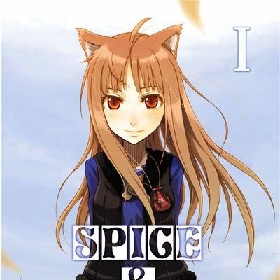 Spice & Wolf (roman), tome 1 de Isuna Hasekura