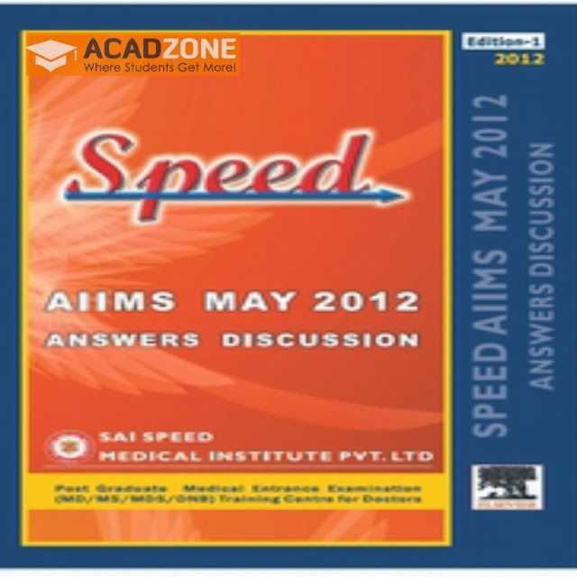 Speed AIIMS May 2012 Answers Discussion Book by Vinayak Senthil